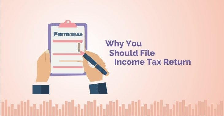 Reasions to File Your Income Tax Returns?